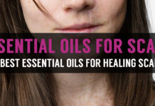 learn how to use essential oils for scars